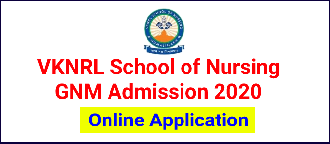 VKNRL School of Nursing GNM Admission 2020: Apply Online