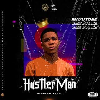 Mayu Tone Hustler Man