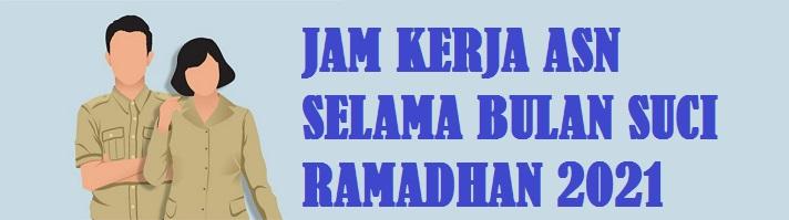SE Menpan Nomor 09 Tahun 2021 Tentang Jam Kerja ASN Aparatur Sipil Negara Pada Bulan Ramadhan 1442 Hijriah (2021)