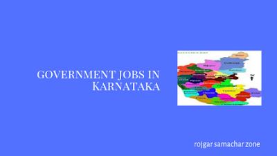 Govt Jobs in Karnataka(KA)- Rojgar Samachar