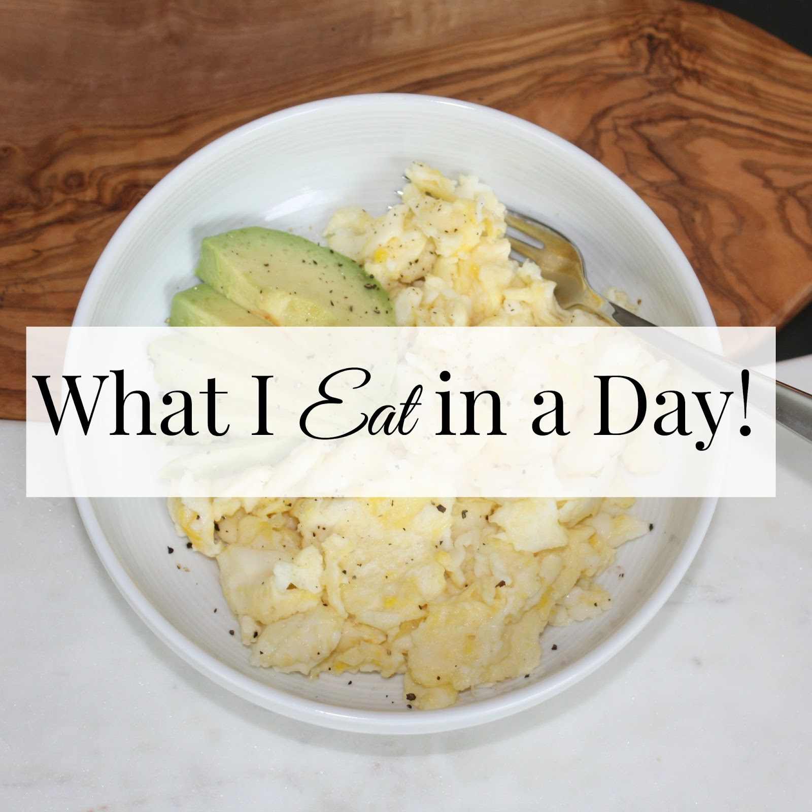 What I Eat in a Day, Healthy Meal Ideas