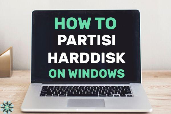 cara partisi harddisk di windows