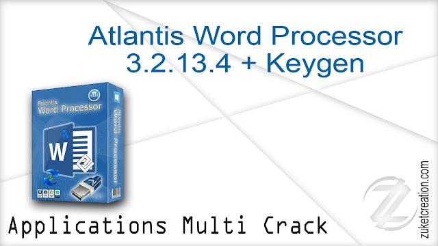 Atlantis Word Processor 3.2.13.4 + Keygen