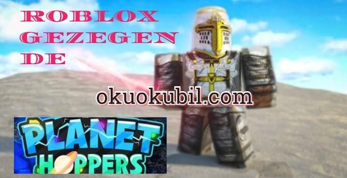 Roblox Planet Hoppers Sınırsız Dakika Sınırsız Atlama  Scrıpt Hilesi İndir 2020
