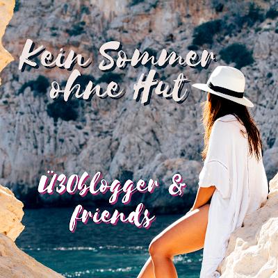 kein sommer ohne hut blogparade ü30blogger