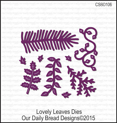 Our Daily Bread Designs Custom Dies: Lovely Leaves