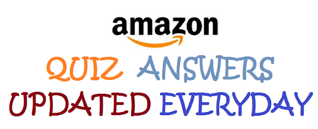 Today Amazon Quiz and Answers Updated Everyday 22 May 2020