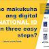 3 Easy Steps para Makuha ang National ID