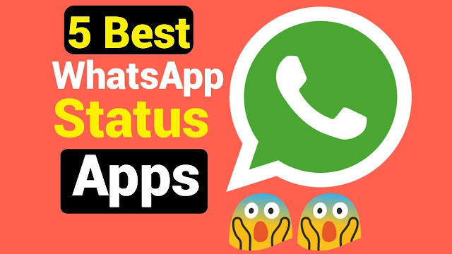 Best Apps For WhatsApp Status