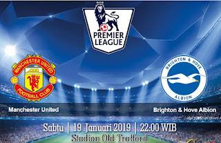 Prediksi Manchester United vs Brighton & Hove Albion 19 Januari 2019