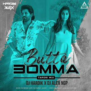 BUTTA BOMMA - TAPORI REMIX- DJ HARDIK X DJ ALEX NGP