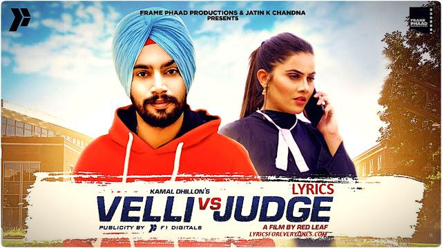 Velli Vs Judge Lyrics Kamal Dhillon