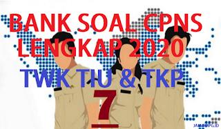 BANK SOAL CPNS TWK TIU TKP 7
