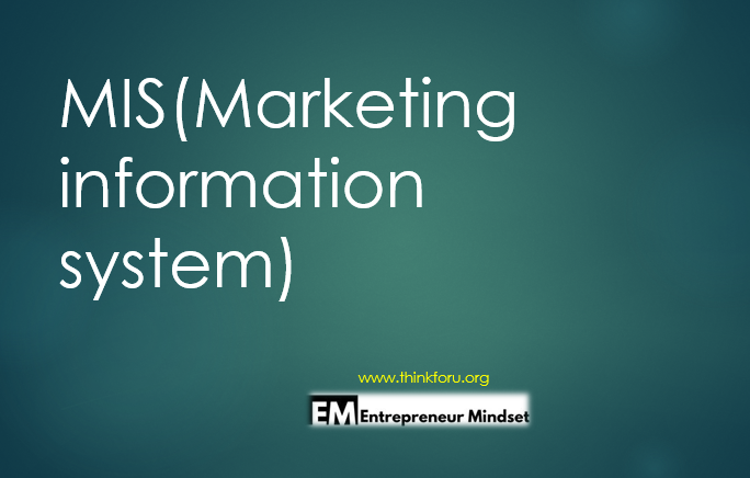 What is mis and mis report meaning, define of marketing research, Definition of MIS(Marketing information system),