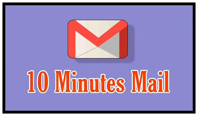 Best Temporary 10 Minutes Mail  | Advantages of 10 Minutes Mail Website