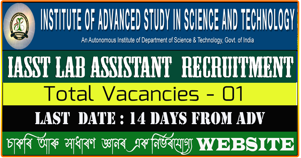 IASST Recruitment 2021 - Apply for Lab Assistant