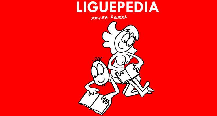 Reseña de La Liguepedia de Xavier Águeda
