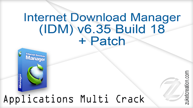 Internet Download Manager 6.35 Build 18 + Patch