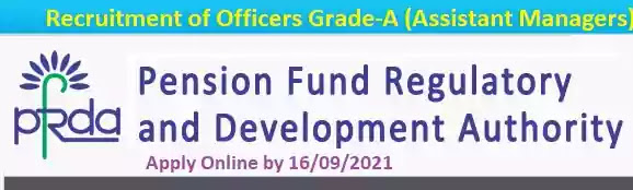 PFRDA Officer Assistant Manager Recruitment 2021