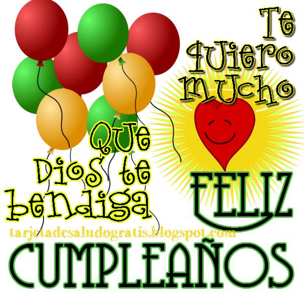 Postal de feliz cumpleaños te quiero mucho Dios te bendiga