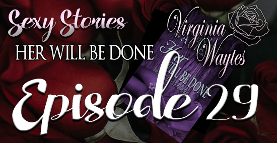 Sexy Stories 29 - Her Will Be Done