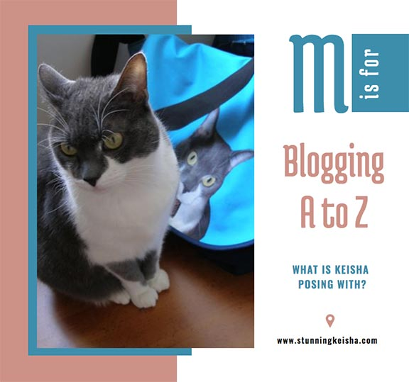 Blogging From A to Z: M is for …