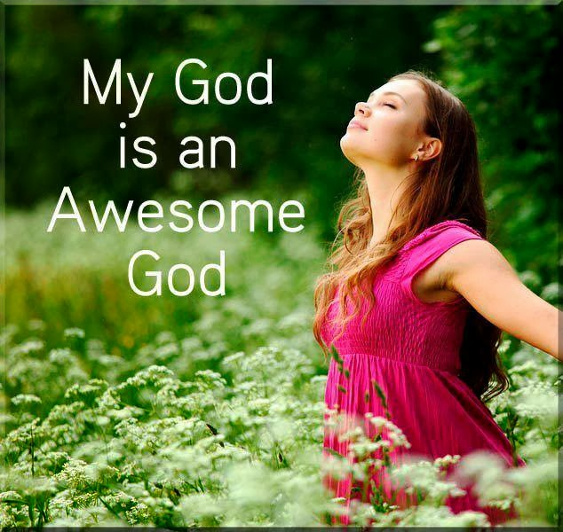 My God Is An Awesome God Quotes