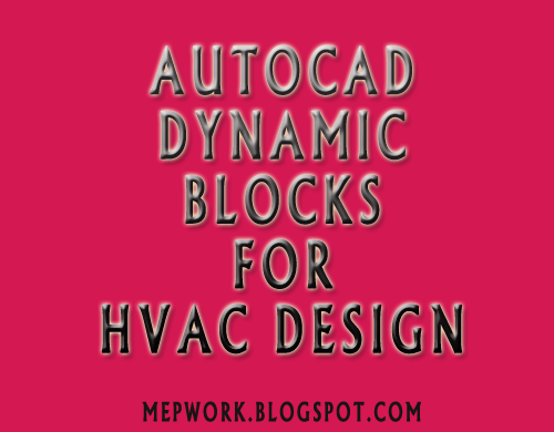 Download Free AutoCAD Dynamic Blocks for HVAC (dwg)
