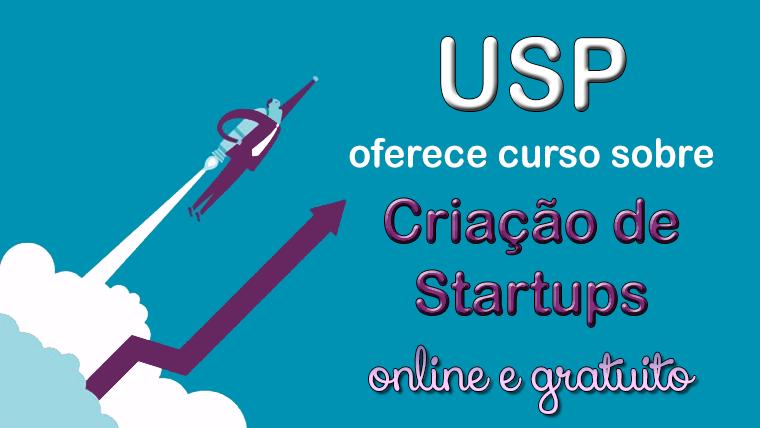 USP oferece curso gratuito sobre Criação de Startups