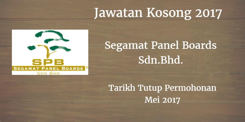 Jawatan Kosong Segamat Panel Boards Sdn.Bhd. Mei 2017