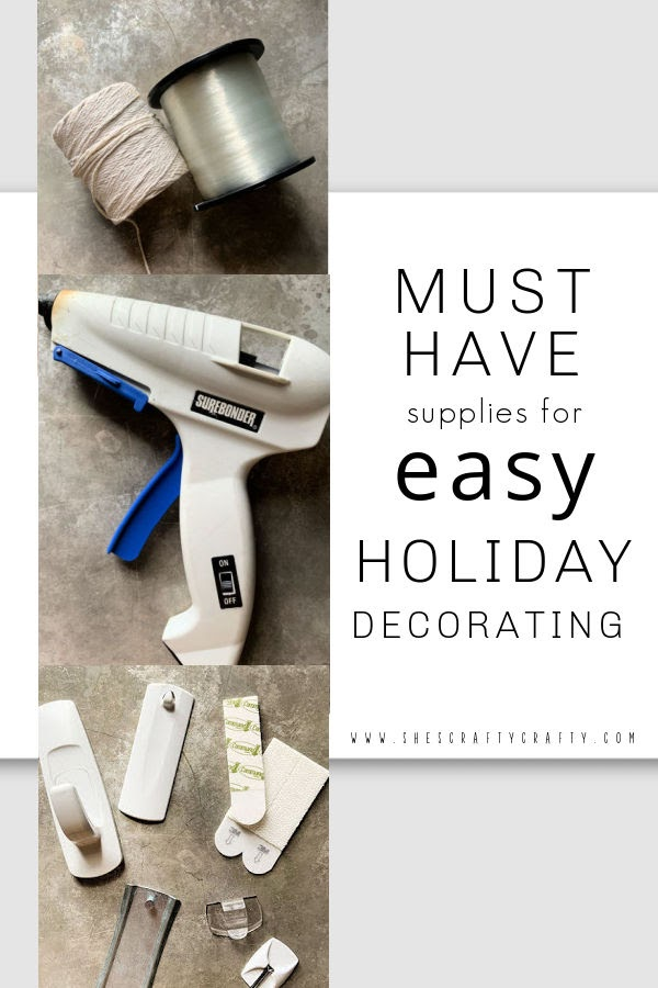 Must have supplies for easy holiday decorating
