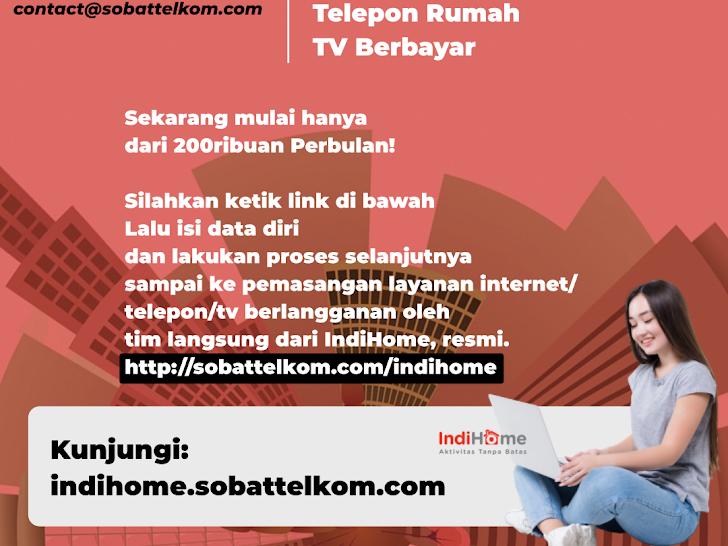 Pasang Baru IndiHome Resmi Termurah Mataram Lombok NTB dan Se-Indonesia