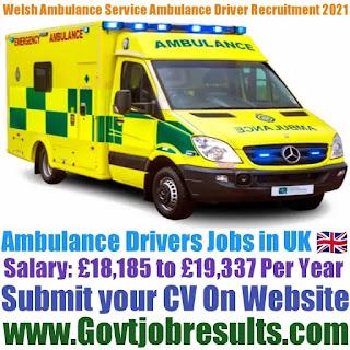 Welsh Ambulance Service Ambulance Driver Recruitment 2021-22