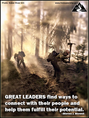 GREAT LEADERS find ways to connect with their people and help them fulfill their potential. – Steven J. Stowell. Wildland firefighters digging line in the forest