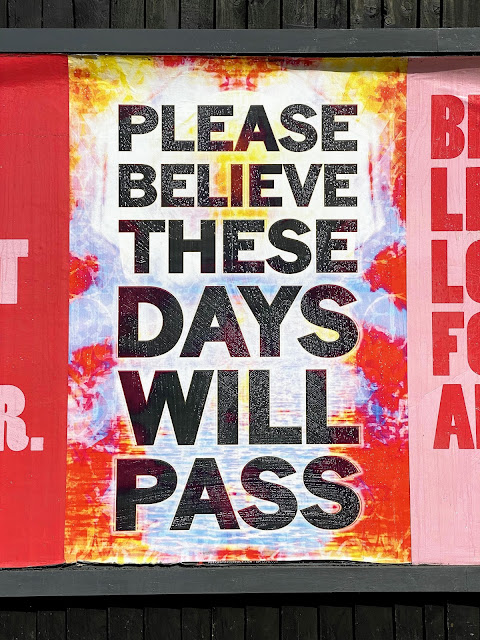 Please believe these days will pass street art quote.