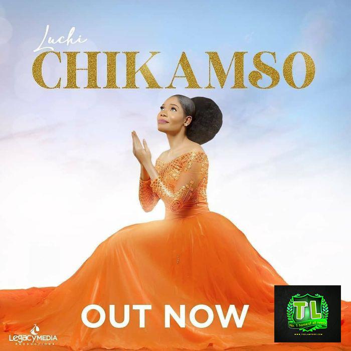 Luchi-Chikamso-mp3-download-Teelamford