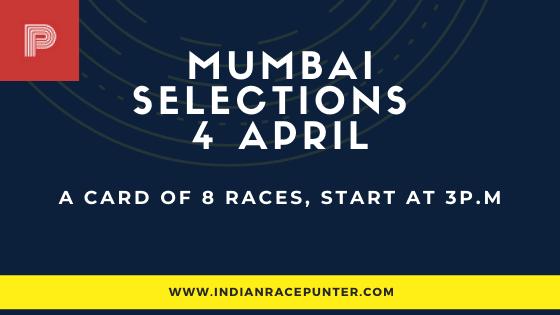 Mumbai Race Selections 4 April