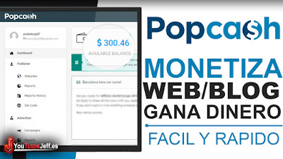 Como Monetizar mi Blog o Web con PopCash - Monetiza tu Sitio Web