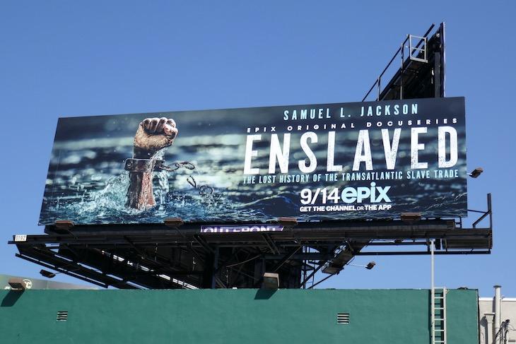 Enslaved series premiere billboard