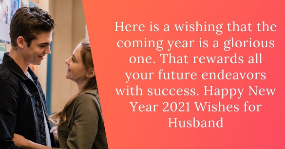 New Year Wishes for Husband 2021