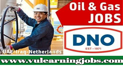 DNO Gas ASA Oil and Gas Job Vacancies - UAE - IRAQ - Netherlands