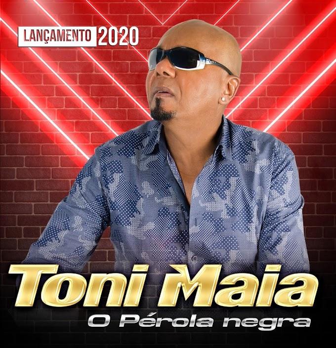 TONI MAIA - O PEROLA NEGRA CD 2020