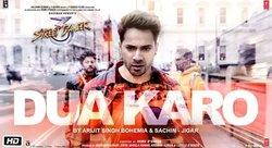 Dua Karo Lyrics - StreetDancer3D | Arijit Singh , Sachin-Jigar