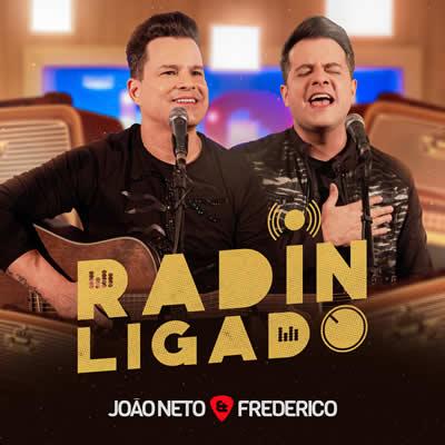João Neto e Frederico - Radin Ligado