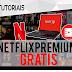 NetFlix de Graça - Sem cadastro! (Google Chrome) Cookies ATUALIZADO  14.01.2017