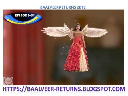 BAAL VEER RETURNS EPISODE 31