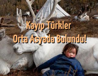 Kayıp Türkler Orta Asyada Bulundu!