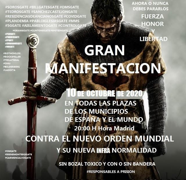 GRAN MANIFESTACION 10 DE OCTUBRE DE 2020 CONTRA EL NUEVO ORDEN MUNDIAL Y SU NUEVA INFRA NORMALIDAD