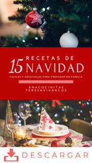 Ebook | 15 Recetas de Navidad · AnaCocinitas - TeresaVivancos