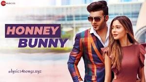 HONNEY BUNNY LYRICS – Sara Khan   Punjabi Song Video
